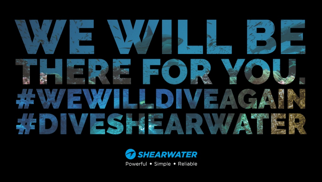 Shearwater will be there for you! #wewilldiveagain #diveshearwater